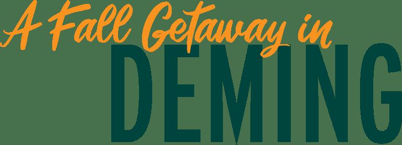 A Fall Getaway in Deming